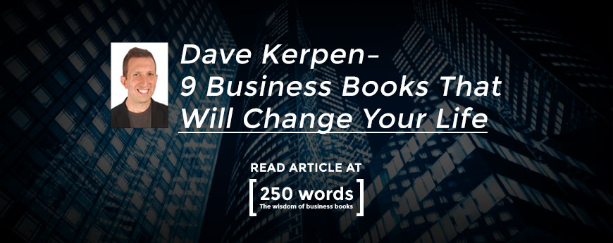 Dave Kerpen's 9 Best Business Books