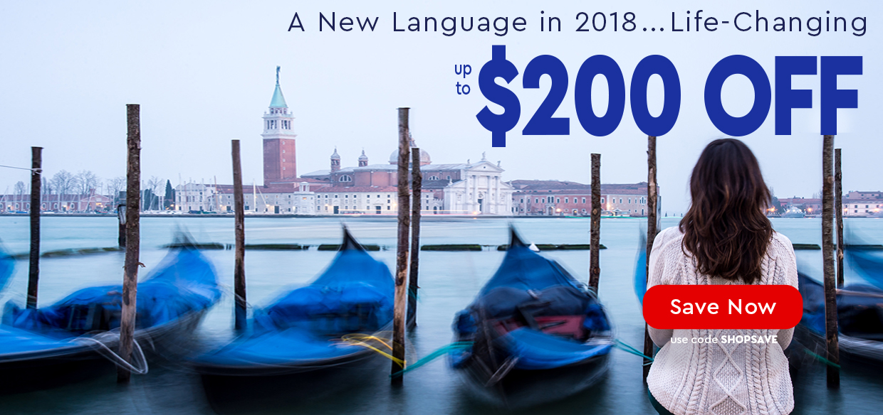 A New Language in 2018...Life-Changing—up to $200 OFF—use code SHOPSAVE