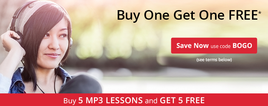 Buy 5 MP3 LESSONS and GET 5 FREE - use code BOGO