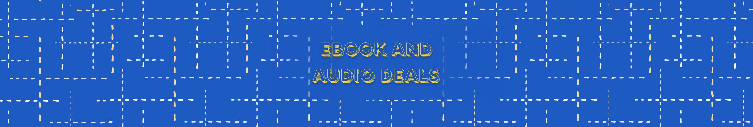 Ebook and Audio Deals