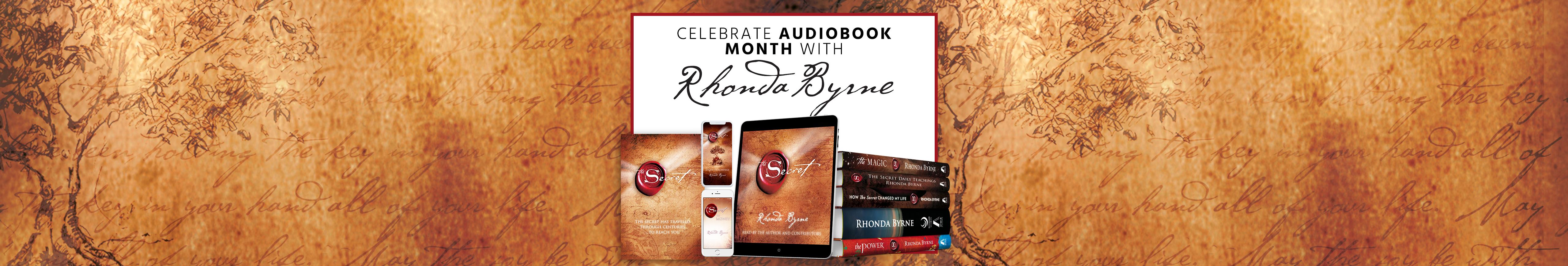 CELEBRATE AUDIOBOOK MONTH WITH RHONDA BYRNE