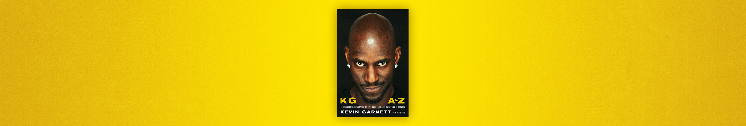 KG: A to Z by Kevin Garnett