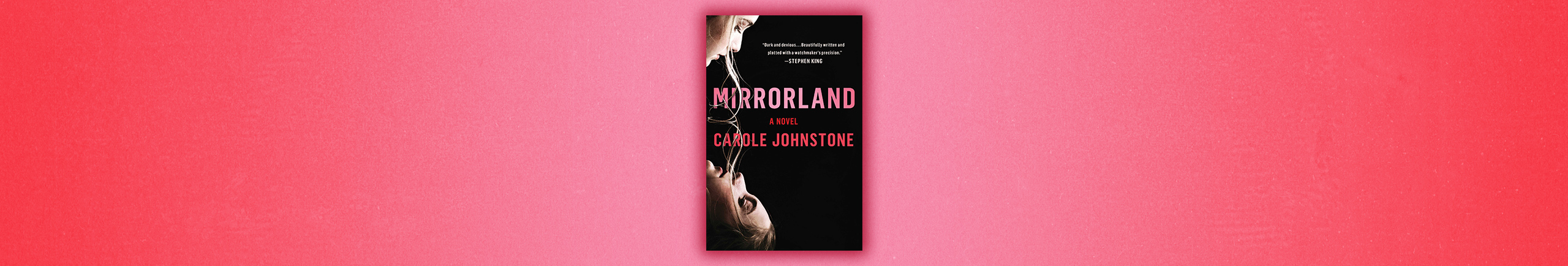 Mirrorland By Carole Johnstone
